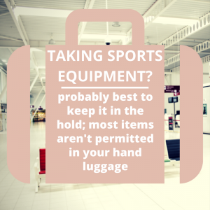 Airport security - leave sports equipment to the hold!
