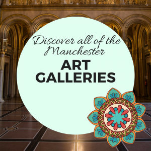 Local Attractions - Manchester Art Galleries