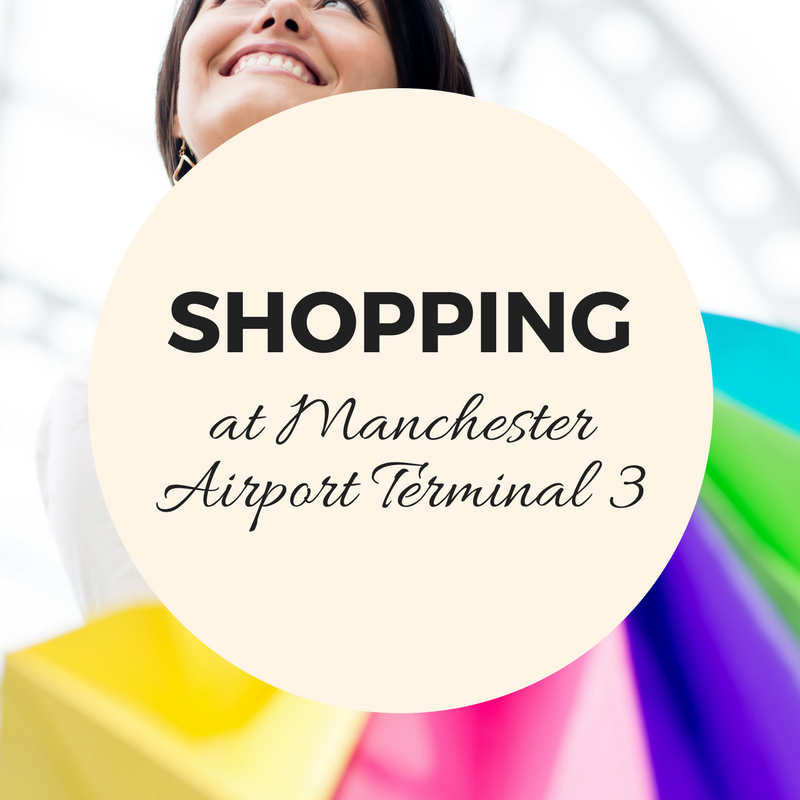 Terminal 3's attractions and shopping at Manchester Airport leader
