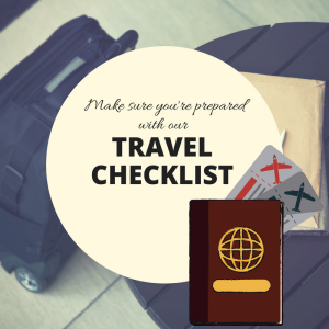 Make sure tou're prepared for your trip with our Travel Checklist!