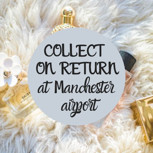 collect on return at Manchester airport