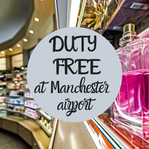 duty free at Manchester